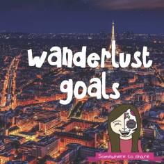 Wanderlust Goals.jpg