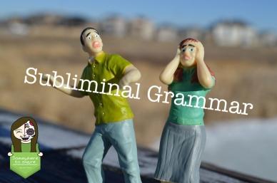 Subliminal Grammar